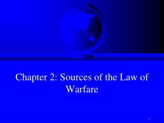Chapter  2: Sources of the Law of Warfare