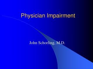 Physician Impairment