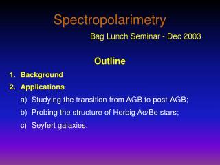 Spectropolarimetry