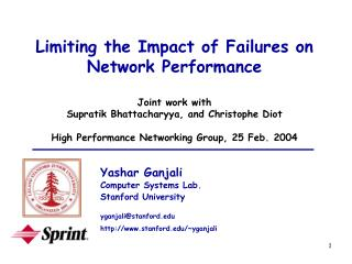 Limiting the Impact of Failures on  Network Performance Joint work with