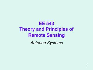 EE 543 Theory and Principles of  Remote Sensing