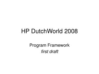 HP DutchWorld 2008