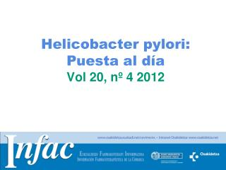 Helicobacter pylori: Puesta al día Vol 20, nº 4 2012