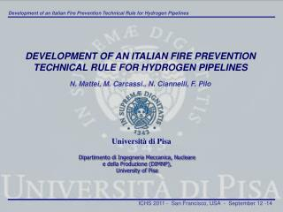 DEVELOPMENT OF AN ITALIAN FIRE PREVENTION TECHNICAL RULE FOR HYDROGEN PIPELINES