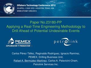 Carlos Pérez-Téllez, Reginaldo Rodríguez, Ignacio Ramírez,  PEMEX, Drilling Business Unit,