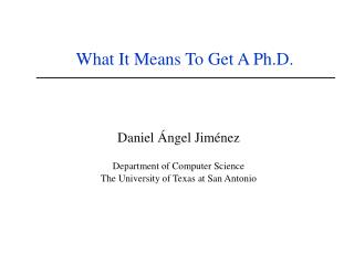 What It Means To Get A Ph.D.