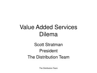 Value Added Services Dilema