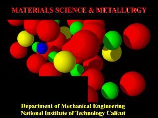 MATERIALS SCIENCE & METALLURGY