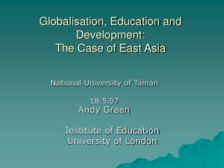 Globalisation, Education and Development: The Case of East Asia