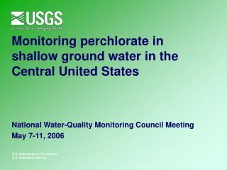 Monitoring perchlorate in shallow ground water in the Central United States