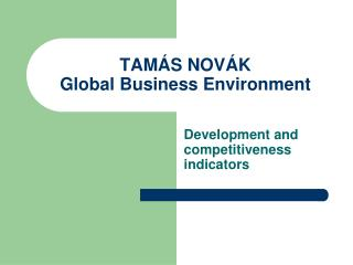 TAMÁS NOVÁK  Global Business Environment