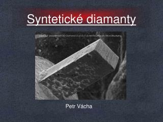 Syntetické diamanty