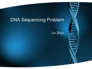 DNA Sequencing Problem