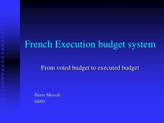 French Execution budget system