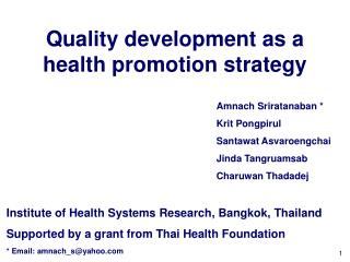 Quality development as a health promotion strategy