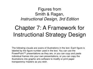 Chapter 7: A Framework for Instructional Strategy Design