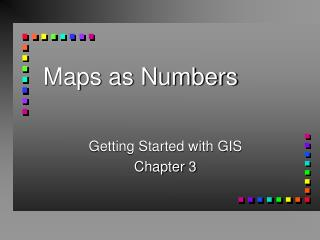 Maps as Numbers