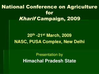 National Conference on Agriculture for  Kharif  Campaign, 2009