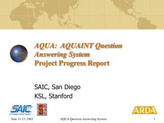 AQUA:  AQUAINT Question Answering System Project Progress Report
