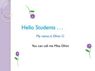 Hello Students . . .