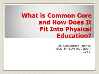 What is Common Core and How Does It Fit Into Physical Education?