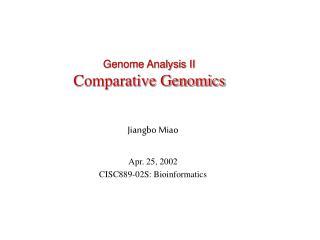 Genome Analysis II Comparative Genomics