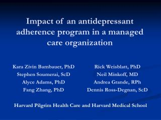Impact of an antidepressant adherence program in a managed care organization
