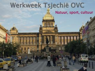 Werkweek Tsjechië OVC