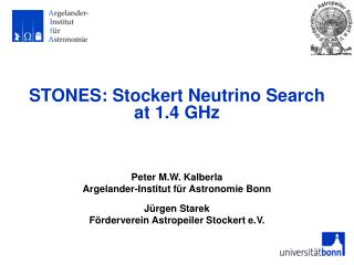 STONES: Stockert Neutrino Search  at 1.4 GHz
