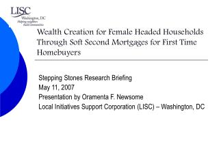 Stepping Stones Research Briefing May 11, 2007 Presentation by Oramenta F. Newsome