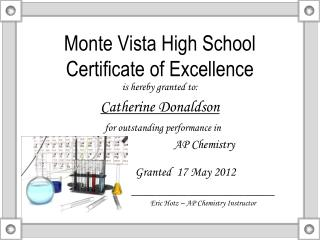 Monte Vista High School  Certificate of Excellence