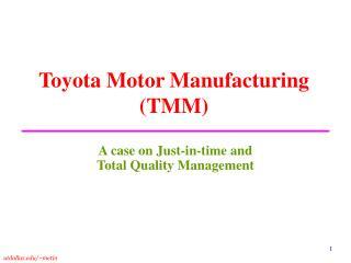 Toyota Motor Manufacturing TMM