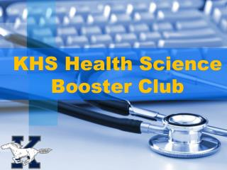 KHS Health Science  Booster Club