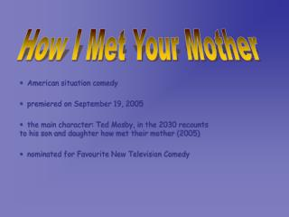 American situation comedy   premiered on September 19, 2005