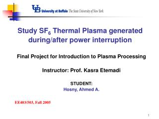 Study SF6 Thermal Plasma generated during