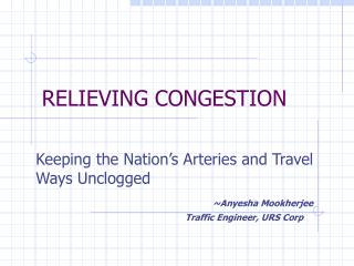 RELIEVING CONGESTION