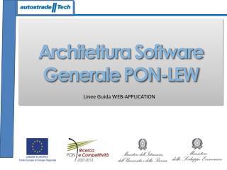 Architettura Software Generale PON-LEW