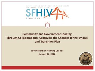 Community and Government Leading  Through Collaborations: Approving the Changes to the Bylaws