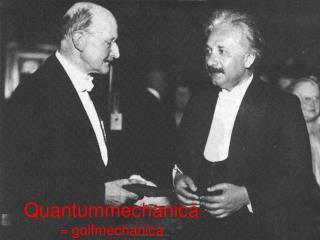 Quantummechanica = golfmechanica