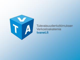TULEVAISUUDENTUTKIMUKSEN VERKOSTOAKATEMIA (TVA)
