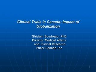 Clinical Trials in Canada: Impact of Globalization
