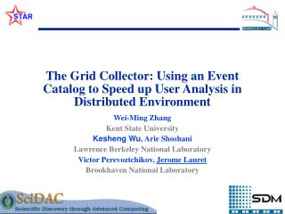 The Grid Collector: Using an Event Catalog to Speed up User Analysis in Distributed Environment