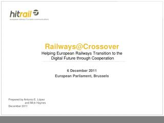 Railways@Crossover Helping European Railways Transition to the  Digital Future through Cooperation