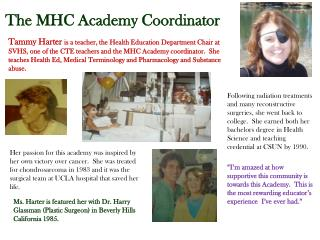The MHC Academy Coordinator