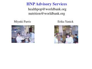 HNP Advisory Services healthpop@worldbank nutrition@worldbank