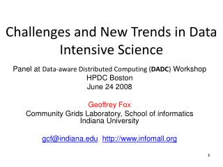Challenges and New Trends in Data  Intensive Science