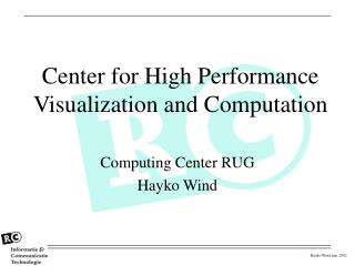 Center for High Performance Visualization and Computation