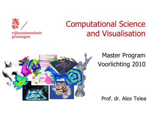 Computational Science and Visualisation
