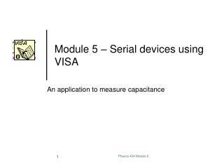Module 5 – Serial devices using VISA
