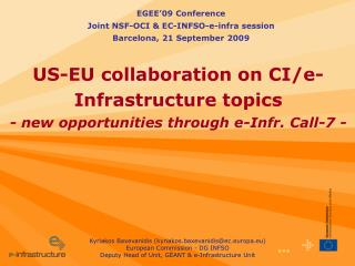 US-EU collaboration on CI/e-Infrastructure topics - new opportunities through e-Infr. Call-7 -